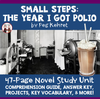 Small Steps: The Year I Got Polio Novel Unit