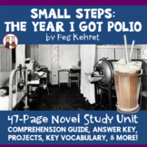 Small Steps: The Year I Got Polio Novel Unit