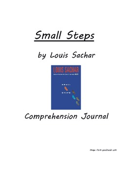 Small Steps by Louis Sachar Reading Comprehension Journal