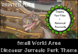 Small World Area (Dinosaur Theme)