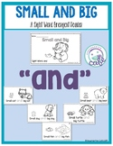 """Small and Big: A Sight Word Emergent Reader """"and"""""""