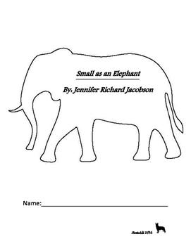 Small as an Elephant Novel Study