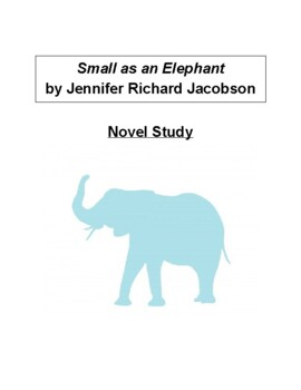 Small as an Elephant Novel Study