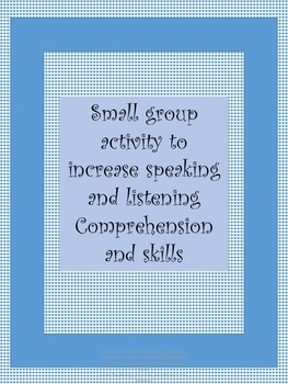 SMALL GROUP ACTIVITY TO INCREASE FLUENCY IN SPEAKING AND LISTENING IN SPANISH