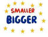 Smaller or Bigger