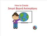 How to Create Smart Board Animations