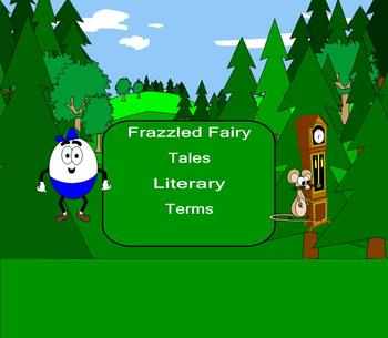 Smart Board: Frazzled Fairy Tails English: Vocabulary Terms: SMARTboard