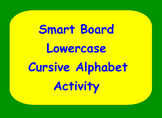 Smart Board Lowercase Cursive Handwriting Activity