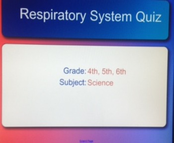 Smart Board Respiratory System Lesson AND Smart Response Test