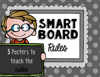 Smart Board Rules POSTERS