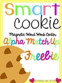 Smart Cookie {A Magnetic Word Work Center Alpha Style}