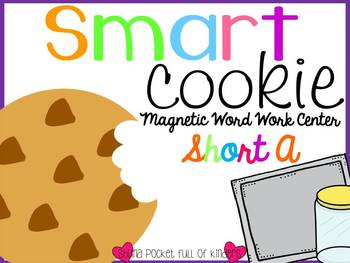 Smart Cookie {A Magnetic Word Work Center Short A}