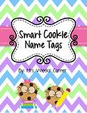 Smart Cookie Chevron Name Tags