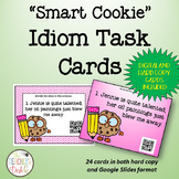 Smart Cookie Idiom Task Cards Google Drive Distance Learning