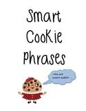 Smart Cookie Phrases