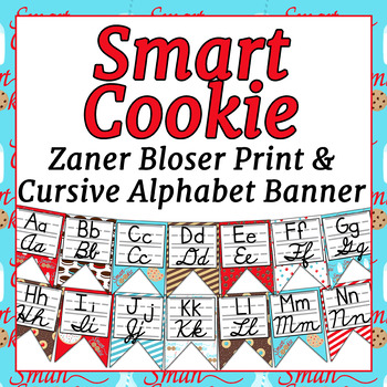 Smart Cookie Themed Alphabet Banner with Zaner Bloser Print and Cursive
