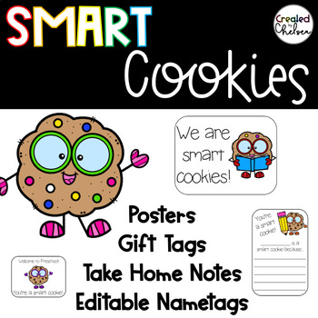 Smart Cookies {Posters, editable name tags, gift tags, & take home notes}