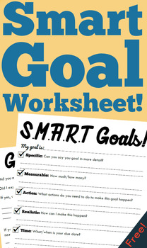 Smart Goals Worksheet! (Freebie)