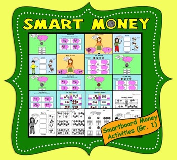 Smart Money, Interactive Smartboard Activities for Gr. 1