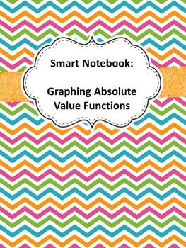 Smart Notebook - Absolute Value Functions