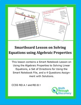 Algebra:  Smart Notebook Lesson on Solving Equations with Algebraic Properties