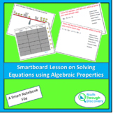 Algebra 1 - Smartboard Lesson on Solving Equations with Al