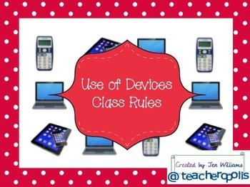 Use of Devices Class Rules Poster (Smart Response Clickers, Laptops, Tablets…)