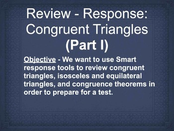 Smart Response Geometry Congruent Triangles Review Bundle (1 day)