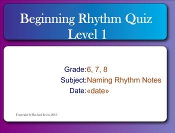 Smart Response Rhythm Quiz Level 1 Bloom's Taxonomy:  Naming Rhythm Notes