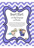 Smart Start Pre-K / Preschool with Sign Language and Phonics
