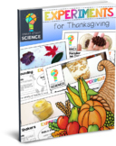 Thanksgiving Science Experiments