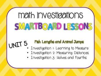 SmartBoard Lessons Unit 5 Math Investigations
