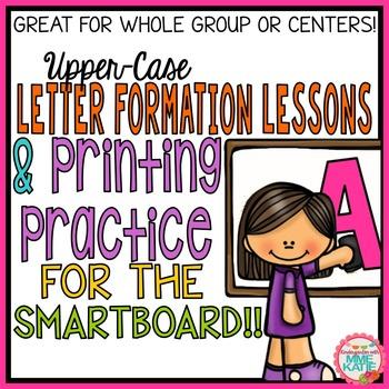 SmartBoard Letter Formation & SmartBoard Printing Practice for Upper-Case