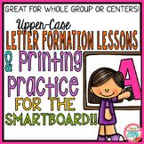 SmartBoard Letter Formation & SmartBoard Printing Practice