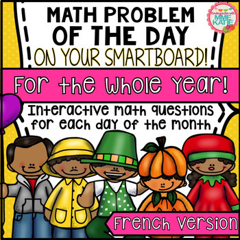 SmartBoard Math Problem of the Day: WHOLE YEAR GROWING BUNDLE! French