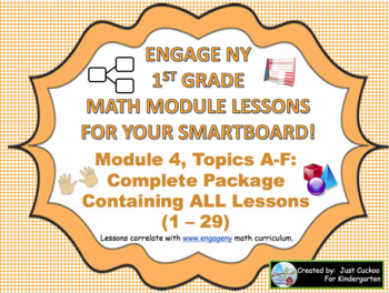 SmartBoard Slides:  1st Grade Engage NY Module 4 Complete Package (Topics A-F)