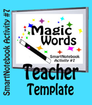 SmartNotebook Magic Words Template w/ How to Create Instructions