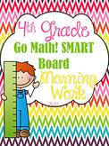 Interactive Smart Board Morning Work Math & ELA 4th Grade Go Math! Ch. 1-2 SET 1