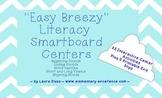 Smartboard Literacy Centers (beginning sounds, vowels, rhy