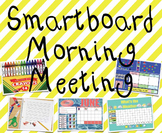 Smartboard Morning Meeting and Calendar (Full School Year)