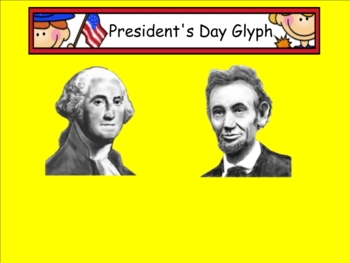 Smartboard President's Day Glyph and Analysis