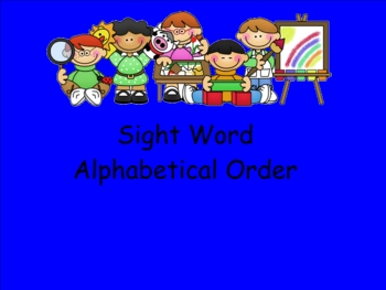 Smartboard Sight Word Alphabetical Order Practice