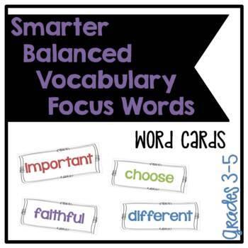 Smarter Balanced Grades 3-5 Elementary School Vocabulary Focus Words - Cards