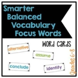 Smarter Balanced Grades 6-8 Middle School Vocabulary Focus Words - Cards