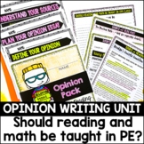 Opinion Writing-Should Reading and Math Be Taught in PE?