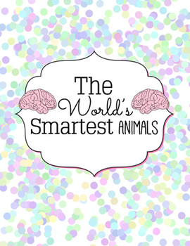 Smartest Animals Nonfiction Pack
