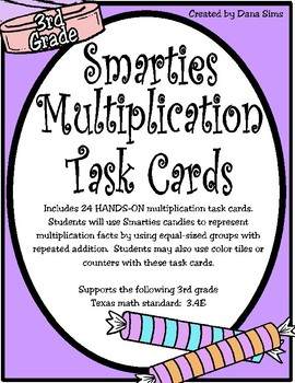 Smarties Multiplication Task Cards (TEKS 3.4E)