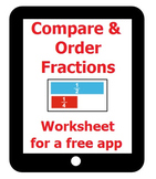 Compare and Order Fractions - Worksheet for a Free App