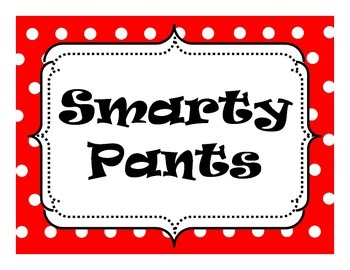 """""""Smarty Pants"""" sign"""