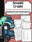 Smash! Crash! Interactive Notebook ~ Reading Street Kindergarten